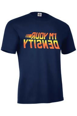 I'M YOUR DENSITY T-shirt BACK TO THE FUTURE FUNNY Kids S6-8-